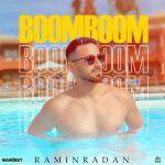 کاور آهنگ Ramin Radan - Boom Boom