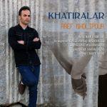 کاور آهنگ Aref Gholipour - Khatiralar