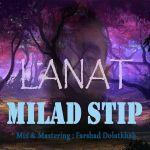 کاور آهنگ Milad Step - Lanat