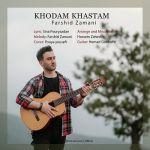 کاور آهنگ Farshid Zamani - Khodam Khastam