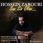 کاور آهنگ Hossein Zarouri - San Siz Olan (Live)