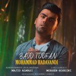 کاور آهنگ Mohammad Hadavandi - Bado Toofan