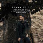 کاور آهنگ Arkan Beigi - Labkhande Sade