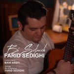کاور آهنگ Farid Sedighi - Bi Setareh
