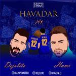 کاور آهنگ Dejslito & Hami - Havadar