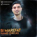 کاور آهنگ Hamid Enecas - Bi Marefat