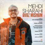 کاور آهنگ Mehdi Sharahi - Avaz Misham