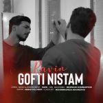 کاور آهنگ Ravin - Gofti Nistam