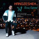 Reza Fatemi - Hanozesheh