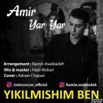 Amir Yar Yar - Yikilmişim Ben