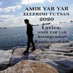 کاور آهنگ Amir Yar Yar - Ellerimi Tutsan
