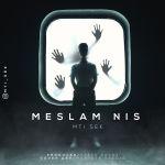 کاور آهنگ Mti Sek - Meslam Nist