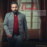 کاور آهنگ Mohsen Nowdehani - Dorahi