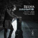 کاور آهنگ Rezaya - Mano Aroom Kon