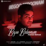 کاور آهنگ Hamed Behrad - Begoo Bedoonam