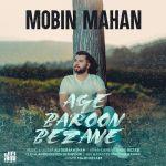کاور آهنگ Mobin Mahan - Age Baroon Bezane