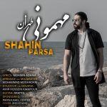 کاور آهنگ Shahin Parsa - Mehmoonie Tehran