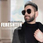 کاور آهنگ Milad Rekabdar - Fereshteh