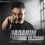 کاور آهنگ Masoud Yazdani - Nadarim