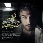 Abbas Afshar - Gheyre Momken