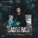 کاور آهنگ Sadra Rasi - Leila