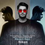 کاور آهنگ Nikan Azarabadi - Bazam Bazi