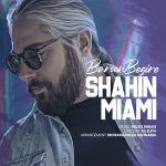 Shahin Miami - Baroon Begire
