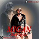 Amir Neshat - Migan