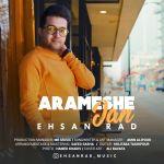کاور آهنگ Ehsan Rad - Arameshe Jan