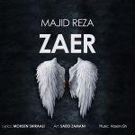 کاور آهنگ Majid Reza - Zaer
