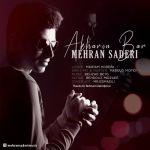 کاور آهنگ Mehran Saderi - Akharin Bar