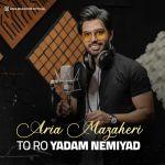 کاور آهنگ Aria Mazaheri - Toro Yadam Nemiyad