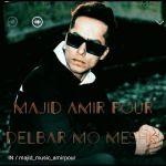 کاور آهنگ Majid Amir Pour - Delbar Mo Meshki