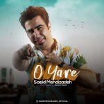 کاور آهنگ Saeid Mehdizadeh - O Yare