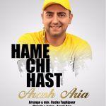 Arash Aria - Hame Chi Hast