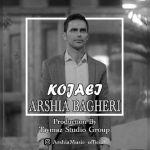 کاور آهنگ Arshya Bagheri - Kojaei