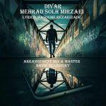 کاور آهنگ Mehrad Solhmirzaei - Divar
