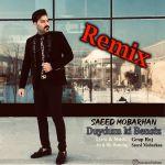 کاور آهنگ Saeed Mobarhan - Duydum Ki Bansiz (Remix)