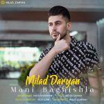 کاور آهنگ Milad Daryan - Mani Bagishla