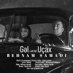 کاور آهنگ Behnam Samadi - Gel Ucax