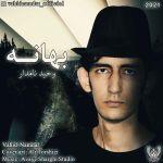 کاور آهنگ Vahid Namdar - Bahaneh