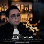 کاور آهنگ Mehdi Fooladi - Nime too khali
