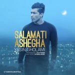 کاور آهنگ Yasin Gholami - Salamati Ashegha