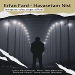 کاور آهنگ Erfan Fard - Havasetam Nist