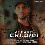 کاور آهنگ Offish - Chi Didi