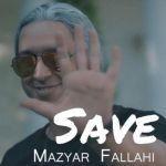 کاور آهنگ Mazyar Fallahi - Save