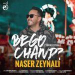 Naser Zeynali - Begoo Chand