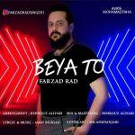 کاور آهنگ Farzad Rad - Beya To