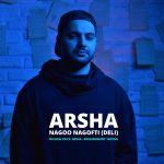 Arsha - Nagoo Nagofti (Deli)