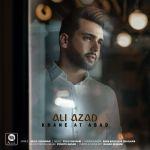 کاور آهنگ Ali Azad - Khane At Abad